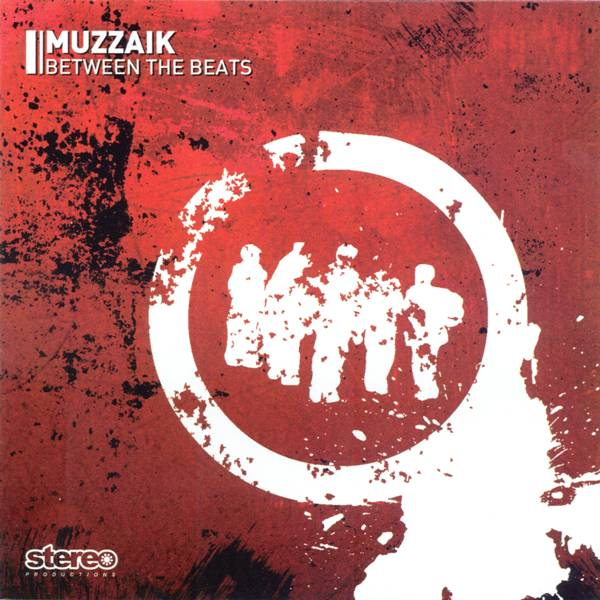 Muzzaik: Between The Beats